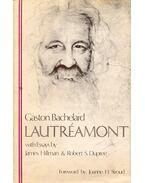 Lautrémont - Bachelard, Gaston