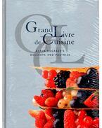 Grand Livre de Cuisine - Alain Ducasse's Desserts and Pastries - DUCASSE, ALAIN - ROBERT, FRÉDÉRIC