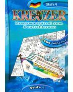 Kreuzer (Stufe 4 mit 2500 Wörter) - TOLLAS GÁBOR - RADÁCSY GYÖRGYI / Szerkesztők