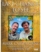 Last Chance to See - In the Footsteps of Douglas Adams - CARWARDINE, MARK - FRY, STEPHEN