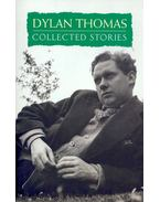 The Collected Stories - Thomas, Dylan