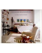Crossing Boundaries – A Global Vision of Design - WOLF, VINCENTE