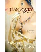 Katharine, the Virgin Widow - Plaidy, Jean