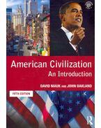American Civilization - An Introduction (5th edition) - MAUK, DAVID & OAKLAND, JOHN