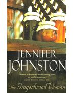 The Gingerbread Woman - Johnston, Jennifer