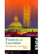 Der Palio der toten Reiter - FRUTTERO – LUCENTINI