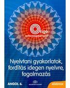 Origó Nyelvvizsgakönyvek - Nyelvtani gyakorlatok, fordítás idegen nyelvre, fogalmazás -Angol 6. - középfok - FONYÓDI, JENŐ - BALLA, ILDIKÓ - SZERDAI, CSILLA