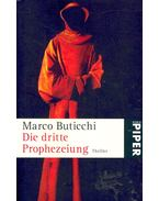 Die dritte Prophezeiung - BUTICCHI, MARCO