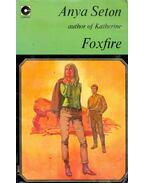 Foxfire - Anya Seton