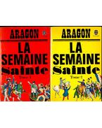 La semaine sainte 1-2 - Aragon, Louis