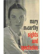Sights and Spectacles - Theatre Cronicles 1937-1958. - McCarthy, Mary