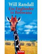 Ein Englander in Botswana - RANDALL, WILL