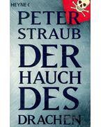 Der Hauch des Drachen - STRAUB,PETER