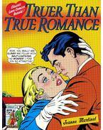 Truer Than True Romance - Classic Love Comics Retold - MARTINET, JEANNE