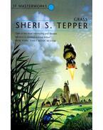 Grass - TEPPER, SHERI S.