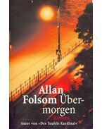 Übermorgen - Folsom, Allan