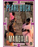 Mandala ou l'histoire d'une famille indienne - Buck, Pearl