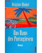 Das Haus des Portugesien - Blobel, Brigitte
