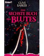 Das sechste Buch des Blutes - Clive Barker