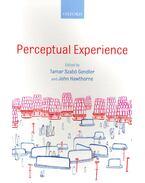 Perceptual Experience - GENDLER, TAMAR SZABÓ - HAWTHORNE, JOHN