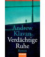 Verdächtige Ruhe - Andrew Klavan