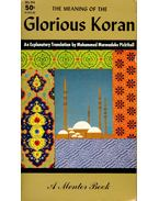 The Meaning of the Glorious Koran - PICKTHALL, MOHAMMED MARMADUKE