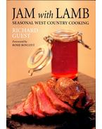 Jam with Lamb - Seasonal West Country Cooking - GUEST, RICHARD
