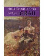 The Legend of the Grail - BRYANT, NIGEL