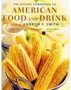 The Oxford Companion to American Food and Drink - SMITH, ANDREW F,