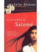 En el nombre de Salomé - ALVAREZ, JULIA