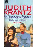 Die Champagner-Dynastie - Wiedersehen in Valmont (Eredeti cím: Till We Meet Again) - Krantz, Judith