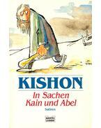 In sachen Kain und Abel - Ephraim Kishon