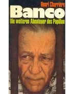 Banco - Charriére, Henri