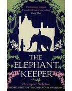 The Elephant Keeper - NICHOLSON, CRISTOPHER
