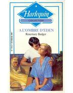 A L'ombre D'Eden - Badger, Rosemary