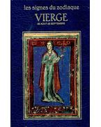 Les signes du zodiaque - VIERGE - 23 Aout - 22 Septembre - Curcio, Michéle