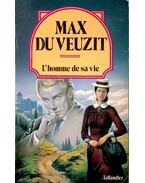 L'homme de sa vie - VEUZIT, MAX de