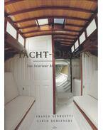 Yacht-Design - Das Interieur klassischer Yachten - GIORGETTI, FRANCO - BORLENGHI, CARLO