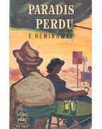 Paradis Perdu - HEMINGWAY, E.