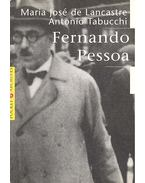 Fernando Pesoa - de LANCASTRE, MARIA JOSÉ - TABUCCHI, ANTONIO