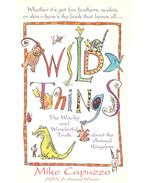 Wild Things - CAPUZZO, MIKE