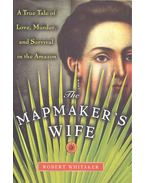 The Mapmaker's Wife - WHITAKER, ROBERT