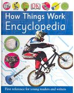 How Things Work Encyclopedia - LOVE, CARRIE - SMITH, PENNY