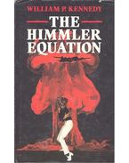 The Himmler Equation - KENNEDY, WILLIAM P.