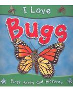 I Love Bugs - Steve Parker
