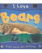 I Love Bears - Steve Parker