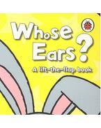Whose Ears? - MUNRO, FIONA - HASLAM, JOHN