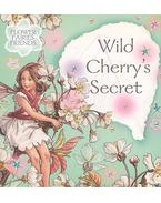 Wild Cherry's Secret - BARKER, CICELY MARY