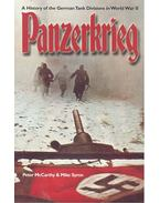 Panzerkrieg: A History of the German Tank Divisions in World War II - McCARTHY, PETER - SYRON, MIKE