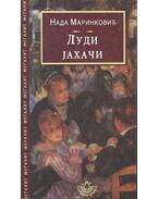 Луди Jахачи - МАРИНКОВИ, НАДА